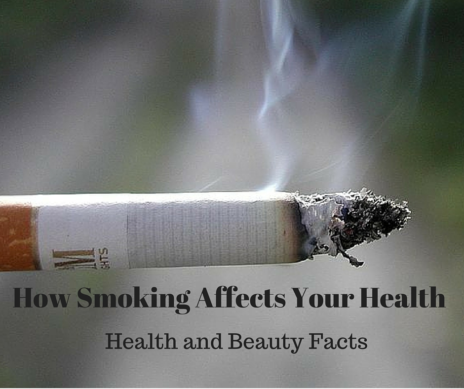 How Smoking Affects Your Health